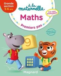 Télécharger le livre réel gratuit pdf Maths GS 5-6 ans à la maternelle  - Premiers pas (Litterature Francaise)