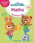 Georges Besnard et Anne Weiller - Maths TPS dès 2 ans à la maternelle - Premiers pas.