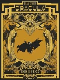Téléchargez des ebooks gratuits pour mobile Bram Stoker Dracula Edition prestige 9782331046131 par Georges Bess PDF (French Edition)