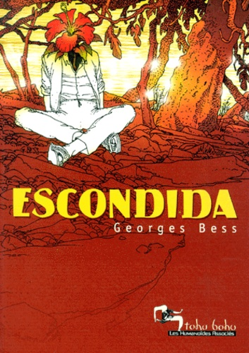 Georges Bess - Escondida.