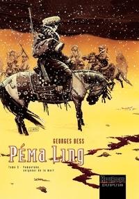 Georges Bess - Péma Ling Tome 3 : Yamantaka, seigneur de la mort.