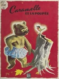 Georges Bideau et Pierre Leroy - Caramelle et la poupée.