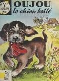 Georges Bideau et Luce Lagarde - Joujou, le chien botté.