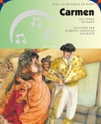 Georges Bizet et Alberto Urdioles Valiente - Carmen. 1 CD audio