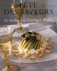 Georges Blanc - Fête des saveurs - Le meilleur de George Blanc.