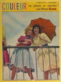 Georges Blitz et Jean Lamouret - La pratique de la couleur en photo et cinéma sur films Kodak - Avec 117 photos, tableaux et schémas, et 12 hors texte couleurs.