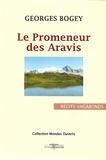 Georges Bogey - Le promeneur des Aravis.