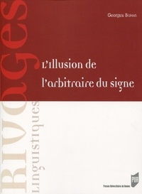 Georges Bohas - L'illusion de l'arbitraire du signe.