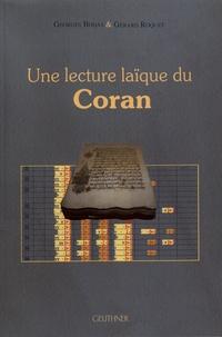 Georges Bohas et Gérard Roquet - Une lecture laïque du Coran.