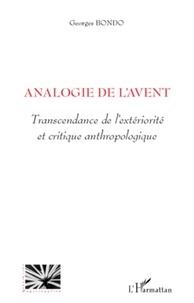 Georges Bondo - Analogie de l'avent - Transcendance de l'extériorité et critique anthropologique.