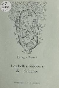 Georges Bonnet et Aristide Caillaud - Les belles rondeurs de l'évidence.