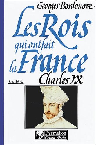 Charles IX.. Hamlet couronné