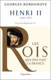 Georges Bordonove - Henri II - Roi gentilhomme.
