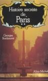 Georges Bordonove et Jean-Michel Angebert - Histoire secrète de Paris (2).