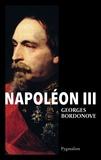 Georges Bordonove - Les grandes heures de l'histoire de France  : Napoléon III.