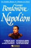 Georges Bordonove - Les grandes heures de l'histoire de France - Napoléon.