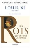 Georges Bordonove - Louis XI - Le Diplomate.