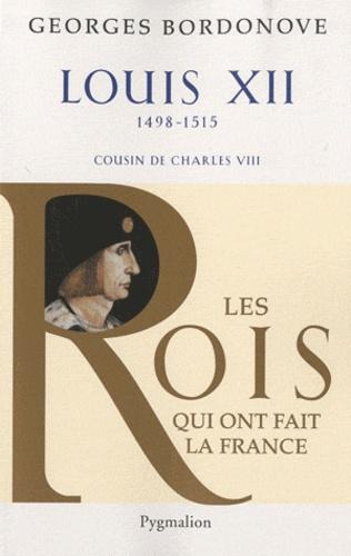 Louis XII. Le Père du peuple