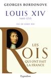 Georges Bordonove - Louis XIV - Roi Soleil.