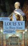 Georges Bordonove - Louis XV - Le Bien-Aimé.