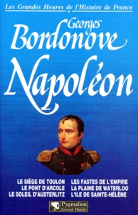 Georges Bordonove - Napoléon.