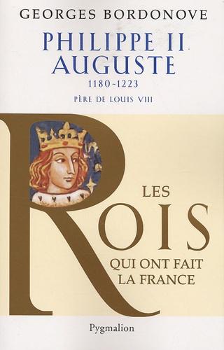 Philippe II Auguste. Le Conquérant