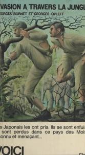 Georges Bornet et Georges Iovleff - Évasion à travers la jungle.