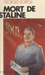 Georges Bortoli - Mort de Staline.