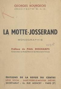 Georges Bourgeois et Paul Deschamps - La Motte-Josserand.