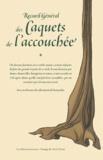 Georges Bourgueil - Recueil général des Caquets de l'accouchée.