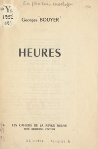 Georges Bouyer - Heures.