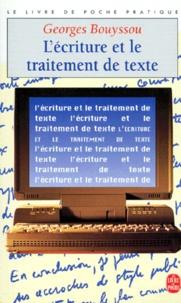 Georges Bouyssou - L'écriture et le traitement de texte.