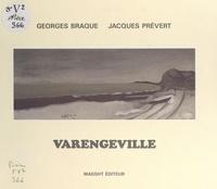 Georges Braque et Jacques Prévert - Varengeville.