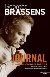 Journal et autres cahiers inédits - Georges Brassens |