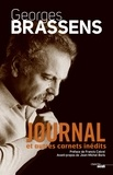 Georges Brassens - Journal et autres cahiers inédits.