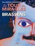 Georges Brassens et Etienne Davodeau - La tour des miracles.