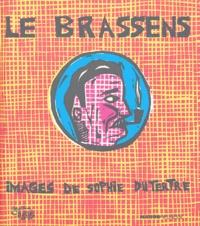 Georges Brassens et Sophie Dutertre - Le Brassens.