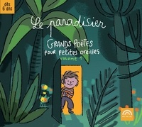 Georges Brassens et Paul Verlaine - Le paradisier - Grands poètes pour petites oreilles, Volume 1. 1 CD audio