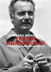 Georges Brassens - Textes anarchistes.