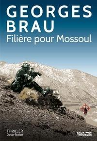 Georges Brau - Filière à Mossoul.
