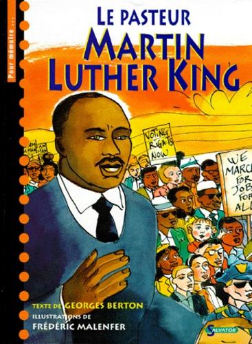 Georges Breton et Frédéric Malenfer - Le pasteur Martin Luther King.