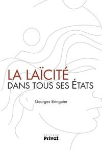 Georges Bringuier - La laïcité dans tous ses états.