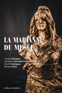 Georges Bringuier et Jacqueline Fonvieille-Ferrasse - La Marianne du musée.