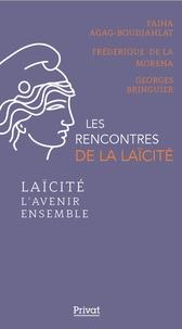 Georges Bringuier et Fatiha Agag-Boudjahlat - Laïcité - L'avenir ensemble.