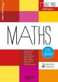 Georges Bringuier et Eliane Alquier - Mathématiques Tle Bac Pro Groupement C - Livre de l'élève.