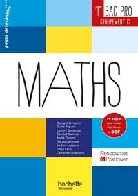 Georges Bringuier et Eliane Alquier - Maths 1re Bac Pro - Groupement C.