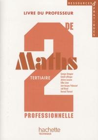 Georges Bringuier - Maths 2e professionnelle tertiaire - Livre du professeur. 1 Cédérom
