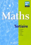 Georges Bringuier et R Brunel - Maths Bac Pro Tertiaire.