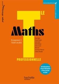Georges Bringuier et Eliane Alquier - Maths Tle professionnelle Groupement C tertiaire.