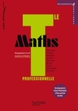 Georges Bringuier et Eliane Alquier - Maths Tle professionnelle Groupements A et B industriel.